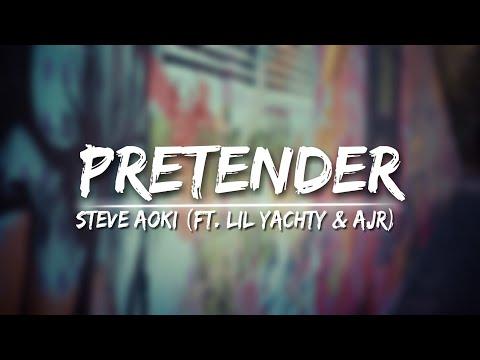 Steve Aoki - Pretender (ft. Lil Yachty & AJR)[Lyrics/Lyrical] Video