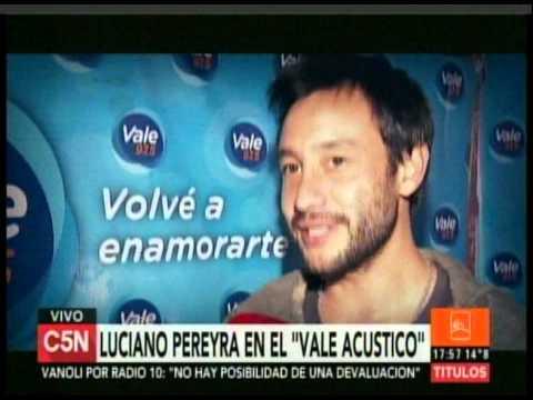 C5N - Musica: Luciano Pereyra en el Vale Acustico
