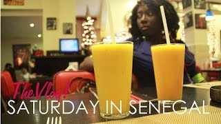 The Vlog ||  A Saturday In Senegal