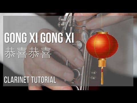 How to play Gong Xi Gong Xi 恭喜恭喜 by Yao Li, Yao Min 姚莉,姚敏 on Clarinet (Tutorial)