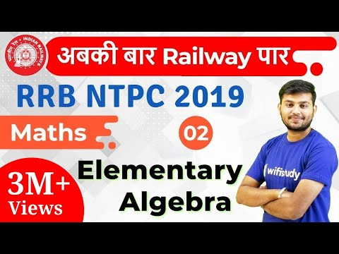12:30 PM - RRB NTPC 2019 | Maths By Sahil Sir | Elementary Algebra