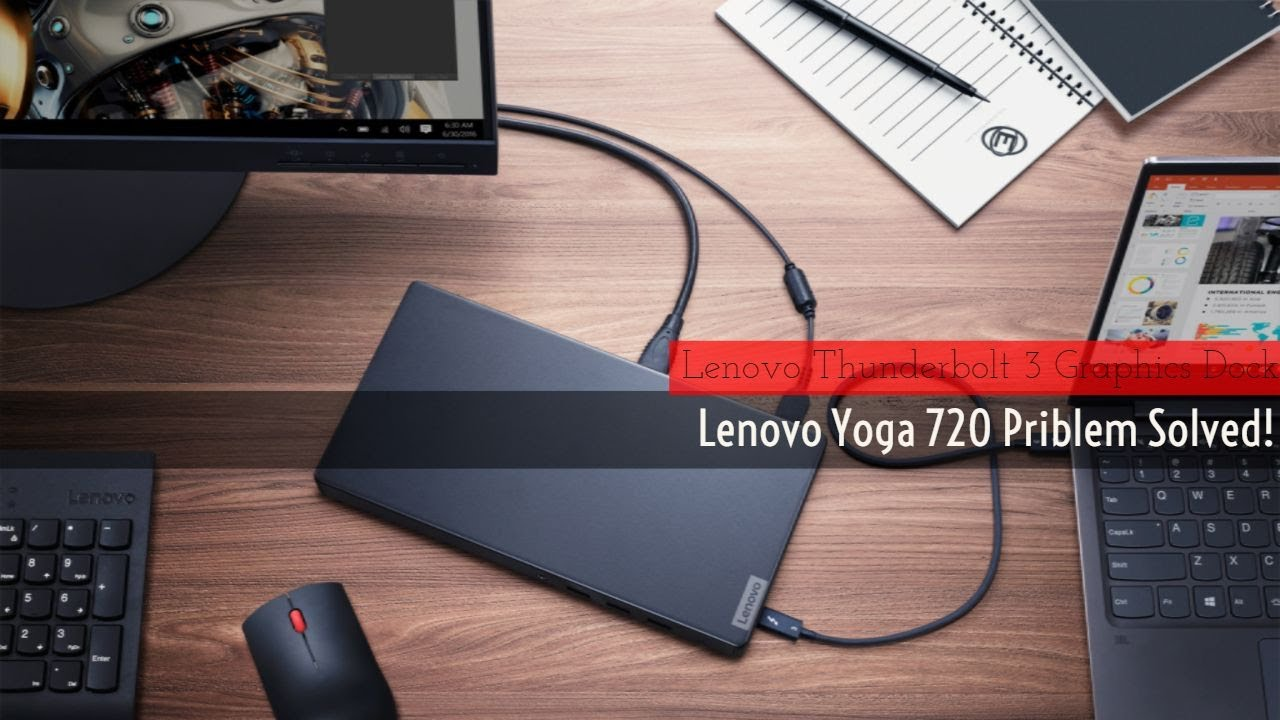 Lenovo Yoga 720 Lack of Ports Solved | Lenovo Docking Station Thunderbolt 3