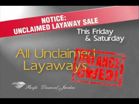 Pacific Diamond Jewelers Unclaimed Layaway