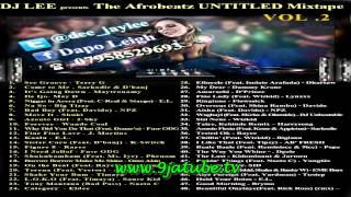 DJ Lee - The Afrobeat UNTITLED Mixtape VOL.2