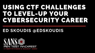 Keynote: Using CTF Challenges to Level-Up Your Cybersecurity Career w/ Ed Skoudis - HackFest 2020
