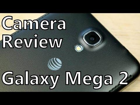 Smartphone Camera Review: Samsung Galaxy Mega 2 on AT&T (real world video samples)