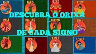 DESCUBRA QUAL O ORIXÁ  DE CADA SIGNO