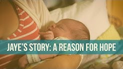 Jaye's Story: A Reason for Hope