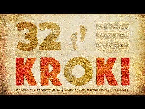 32 kroki: Daję Słowo 18 XI 2018 - XXXIII niedziela B