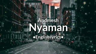 Andmesh - nyaman [english lyrics]
