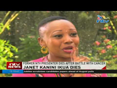 Janet Kanini Ikua tribute: Former NTV presenter dies after battle with lung cancer