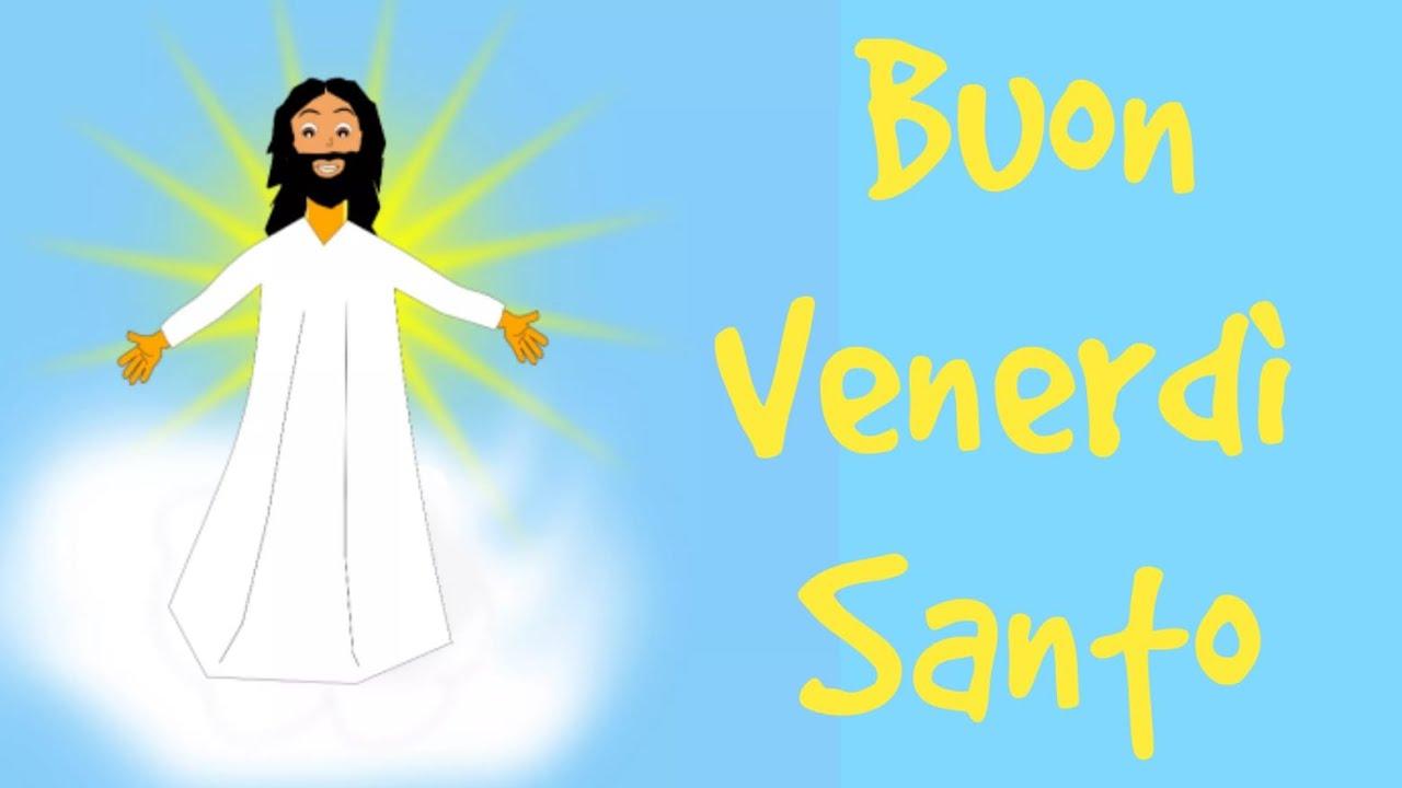Buon Venerdi Santo 2021 Youtube