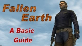 Fallen Earth : A Basic Guide
