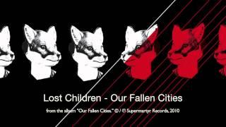Lost Children - Our Fallen Cities