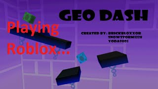 Playing Roblox... Geo Dash 3D