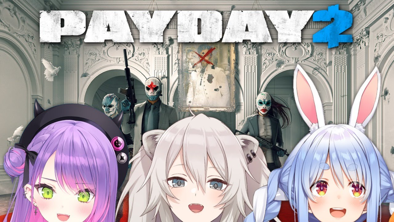 [PAYDAY 2]Get in with your friends today![Shishiro Botan / Holo Live]