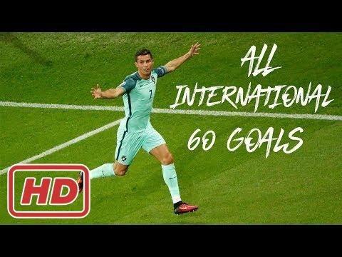 Cristiano Ronaldo - All 60 International Goals For Portugal 2004/2017[ Johanna Wagner ]