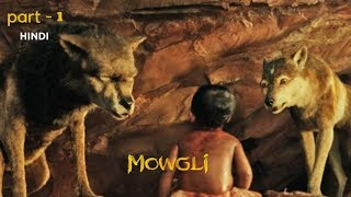 Mowgli Legend Of The Jungle - Full Movie In Hindi  Best Moments ( Part-1 )