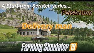 FS19 - Lets Play - Felsbrunn - EP17 Delivery man