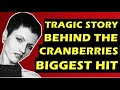 The Cranberries  The Sad Story Behind 'Zombie'