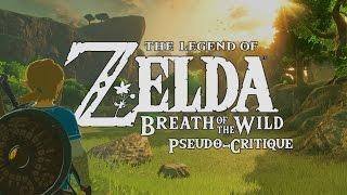 Pseudo-Critique : The Legend of Zelda - Breath of the Wild
