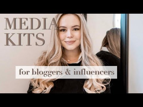 HOW TO CREATE MEDIA KITS FOR BLOGGERS & INFLUENCERS 2019