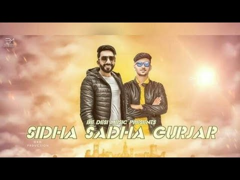 Sidha Sadha Gurjar Whatsapp Status Gurjar Entertainment Channel