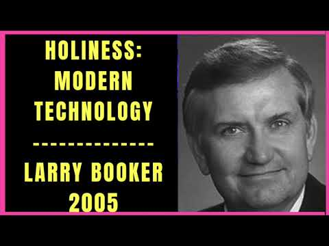 Holiness Modern Technology by Larry Booker 2005