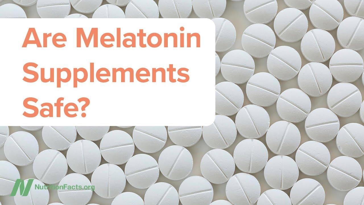Are Melatonin Supplements Safe?
