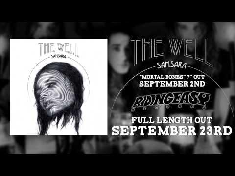 The Well - Trespass   Samsara   RidingEasy Records