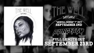 The Well - Trespass | Samsara | RidingEasy Records