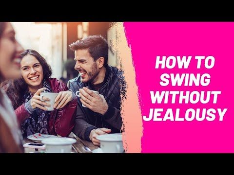How to Swing Without Jealousy