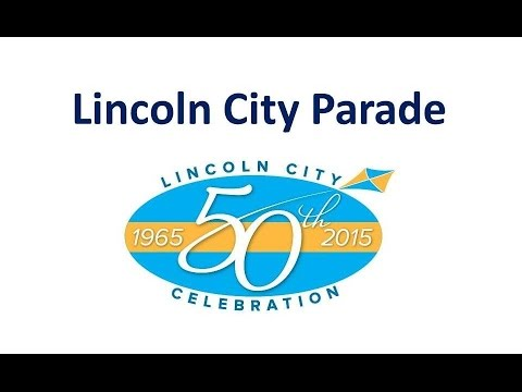 2015 - Lincoln City's 50th Anniversary Parade