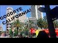 GOODBYE CALIFORNIA, HELLO SAN FRANCISCO