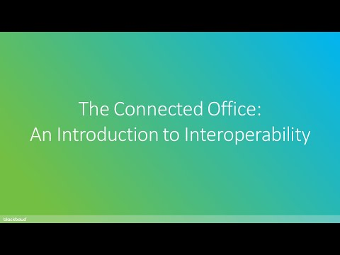 The Connected Office | An Introduction to InterOperability