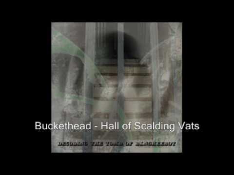 Buckethead - Hall of Scalding Vats mp3