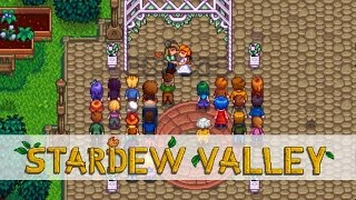 Let's Play: Stardew Valley | Part 37 | Wedding!!