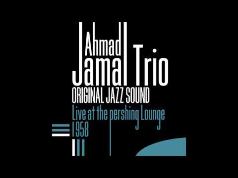 Ahmad Jamal Trio - There Is No Greater Love (Live)