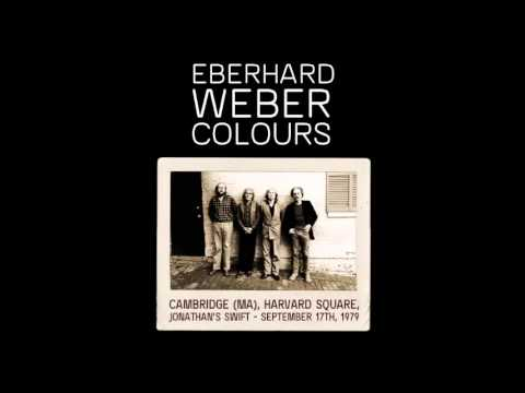 Eberhard Weber Colours: Cambridge (MA), Jonathan's Swift - September 17th, 1979 [Two Sets]