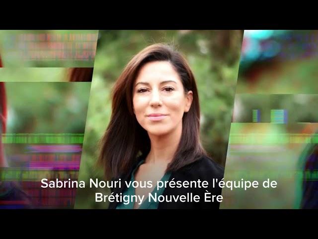 Présentation de la liste Brétigny Nouvelle Ère part 1