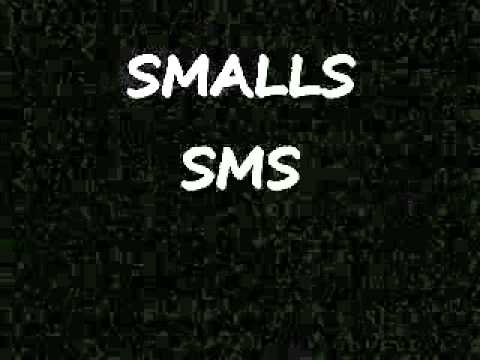SMALLS SMS 'KING OF THE GAME' (muslim belal)