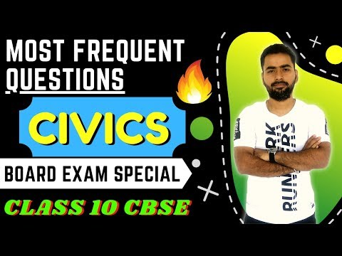 MOST IMPORTANT AND FREQUENTLY ASKED QUESTIONS | CIVICS 10TH CBSE | BOARD EXAM
