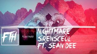 [Dubstep] SirensCeol ft. Sean Dee - Nightmare [Free Download]