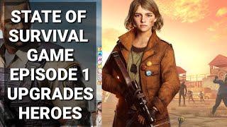 State Of Survival Ep 1 UPGRADES/HEROES/Gameplay Walkthrough