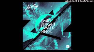 Adriatique feat. Name One - Midnight Walking (Original Mix) - EMPromo | Electronic Music Promotion