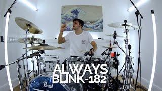 Always - blink-182 - Drum Cover