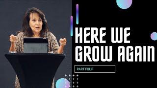 Here We Grow Again | Part 4 (HD Church)