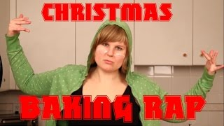 Christmas Baking Rap: LET