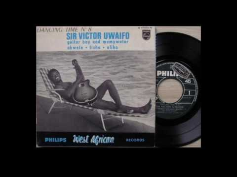 Sir Victor Uwaifo & His Melody Maestroes - Guitar Boy And Mamywater