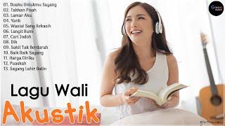 Lagu Wali Band Akustik Version - Lagu Enak Didengar 2021